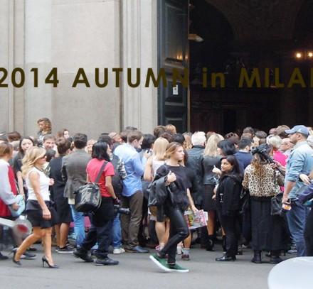 2014 AUTUMN in MILANO