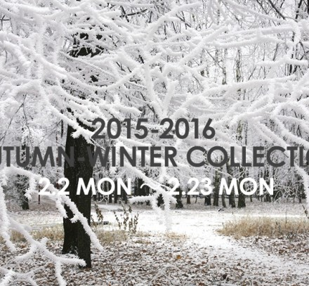 2015-16 AUTUMN WINTER COLLECTION 受注会のお知らせ