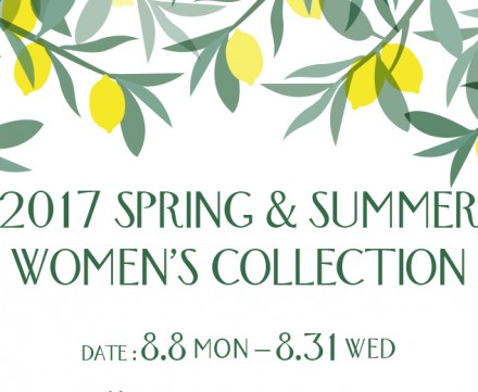 2017 SPRING & SUMMER WOMEN'S COLLECTION